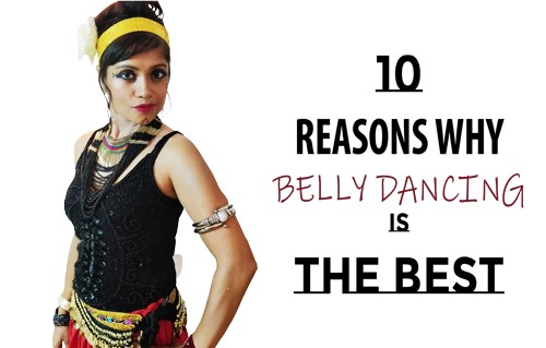 why belly dancing is the best