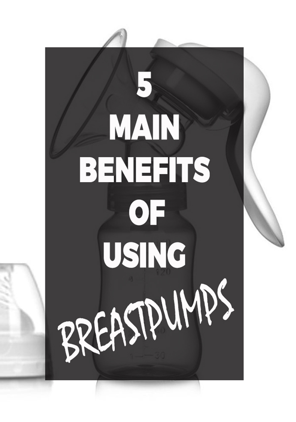 benefits of using breastpumps
