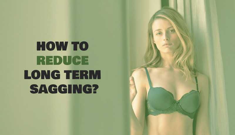 bra guide reduce long term sagging