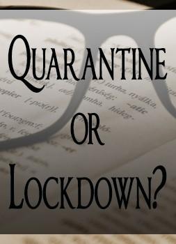 quarantine or lockdown