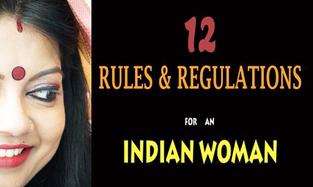 12 rules and regulations for an Indian woman