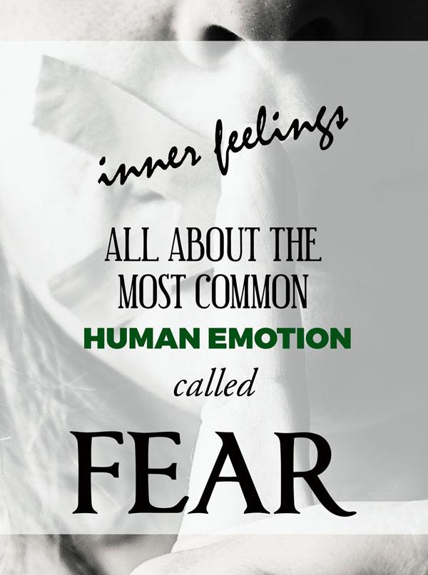 human emotion called fear
