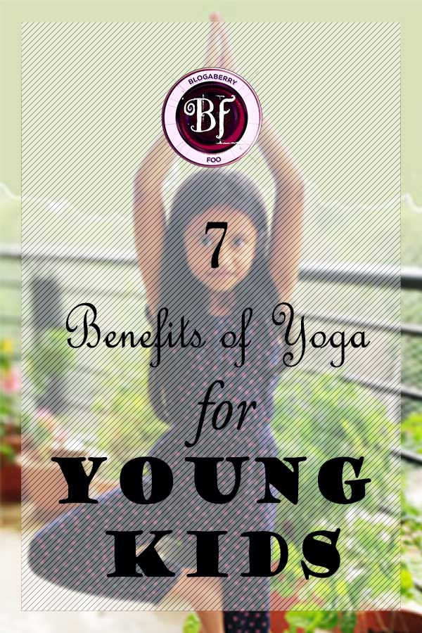 7 benefits of yoga for young kids blogaberry