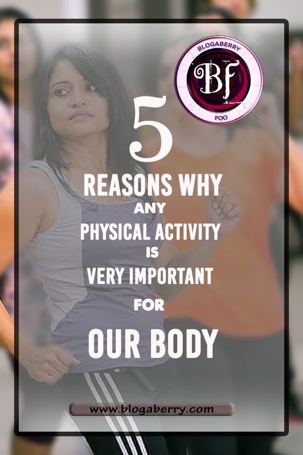 any physical activity is very important